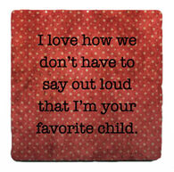 Paisley & Parsley Designs Favorite Child Marble Tile Coaster