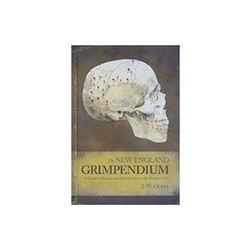 The New England Grimpendium by J. W. Ocker