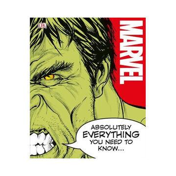 Marvel Absolutely Everything You Need to Know by Adam Bray, John Sazaklis, Lorraine Cink & Sven Wilson
