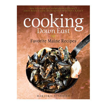Cooking Down East By Marjorie Standish