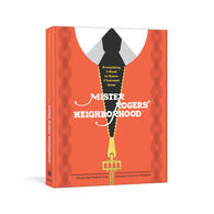 Everything I Need to Know I Learned from Mister Rogers' Neighborhood by Melissa Wagner & Fred Rogers Productions