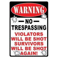 Rivers Edge No Trespassing Embossed Tin Sign