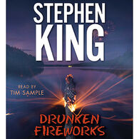 Drunken Fireworks by Stephen King