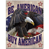 Desperate Enterprises Buy American Tin Sign