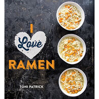I Love Ramen by Toni Patrick