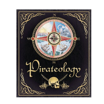Pirateology By Captain William Lubber