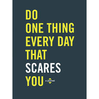 Do One Thing Every Day That Scares You Journal by Robie Rogge & Dian Smith