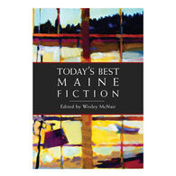 Today's Best Maine Fiction Edited by Wesley McNair
