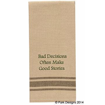 Park Designs Bad Decisions Sentiment Dish Towel