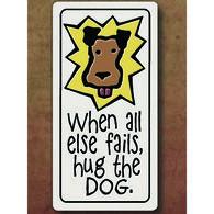 """Spooner Creek """"Hug The Dog"""" Magnet"""