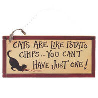 Timeless By Design Cats Are Like Potato Chips Wooden Hanging Sign