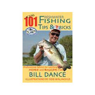 IGFA's 101 Freshwater Fishing Tips & Tricks By Bill Dance
