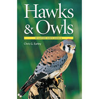 Hawks and Owls of Eastern North America by Chris Earley