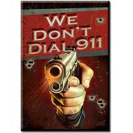 Desperate Enterprises We Don't Dial 911 Magnet