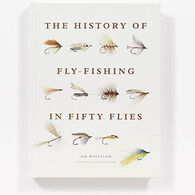 History of Fly-Fishing in Fifty Flies by Ian Whitelaw