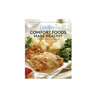 EatingWell Comfort Foods Made Healthy by Jessie Price and the Editors of EatingWell Magazine