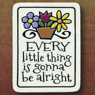 "Spooner Creek ""Every Little Thing"" Magnet"
