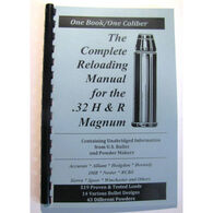 Loadbooks USA The Complete 32 H&R Magnum Reloading Manual