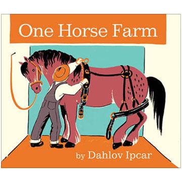 One Horse Farm By Dahlov Ipcar