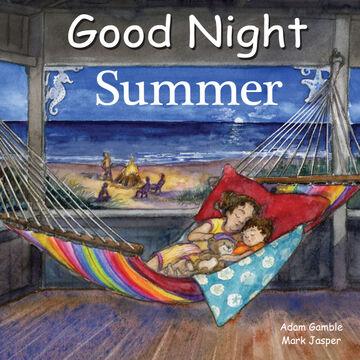 Good Night Summer Board Book by Adam Gamble & Mark Jasper
