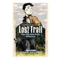 Lost Trail: Nine Days Alone in the Wilderness By Donn Fendler