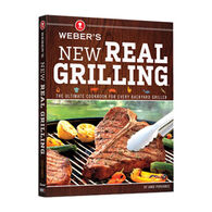 Weber's New Real Grilling Cookbook