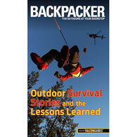 Backpacker Magazine's Outdoor Survival Stories and the Lessons Learned by Molly Absolon