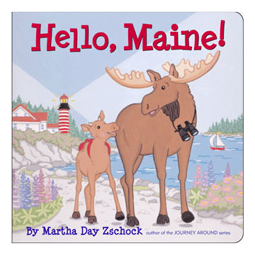 Hello Maine! by Martha Zschock