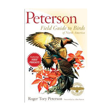 Peterson Field Guide To Birds Of North America By Lee Peterson & Roger Tory Peterson