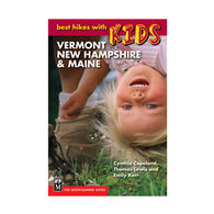 Best Hikes with Kids: Vermont, New Hampshire & Maine By Emily Kerr, Thomas Lewis & Cynthia Copeland