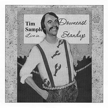 Downeast Standup CD by Tim Sample