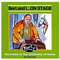 Bert and I...On Stage CD by Marshall Dodge and Robert Bryan