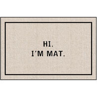 High Cotton Doormat - Hi I'm Mat