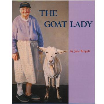 The Goat Lady by Jane Bregoli