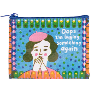 Blue Q Womens Oops, Im Buying Something Again Coin Purse