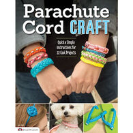 Parachute Cord Craft Quick & Simple Instructions for 22 Cool Projects by Samantha Grenier