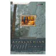 The Best of the Appalachian Trail: Day Hikes by Frank and Victoria Logue