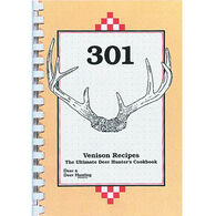 301 Venison Recipes by Deer & Deer Hunting Staff