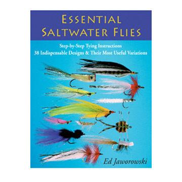 Essential Saltwater Flies By Ed Jaworowski