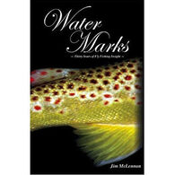 Water Marks: Thirty Years of Fly-Fishing Insight by Jim McLennan