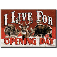 Desperate Enterprises Live For Opening Day Magnet