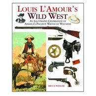 Louis L'Amour's Wild West By Bruce Wexler