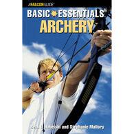 Basic Essentials Archery by Beth Habeishi & Stephanie Mallory