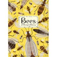 Bees: A Honeyed History by Wojciech Grajkowski