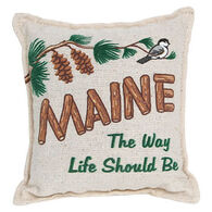 "Paine Products 6"" x 5"" Maine The Way Life Shoud Be Balsam Pillow"