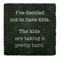 Paisley & Parsley Designs Have Kids Marble Tile Coaster