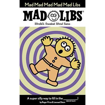 Mad Mad Mad Mad Mad Libs by Roger Price & Leonard Stern