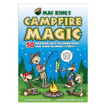 Campfire Magic by Mac King