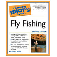 The Complete Idiot's Guide to Fly Fishing by Michael D. Shook