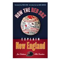 How The Red Sox Explain New England By Jon Chattman & Allie Tarantino